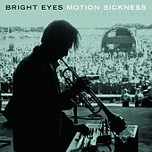 Motion Sickness by Bright Eyes