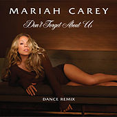 Don't Forget About Us (Ralphi Rosario and Craig Martini Vocal) von Mariah Carey
