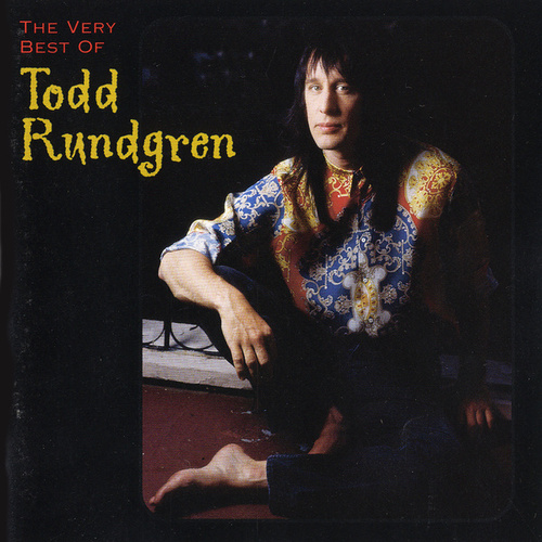 The Very Best Of Todd Rundgren by Various Artists