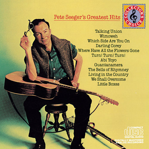 Pete Seeger's Greatest Hits [1967] by Pete Seeger