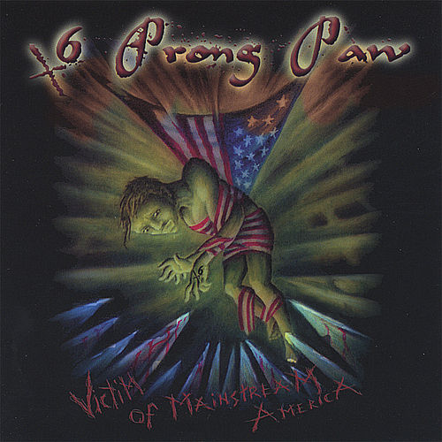 Victim of Mainstream America by 6 Prong Paw