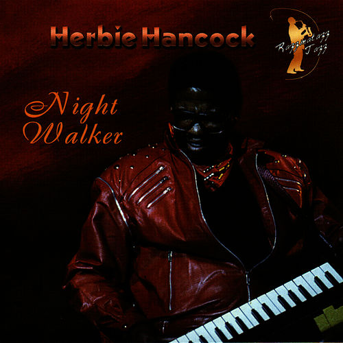 Night Walker by Herbie Hancock