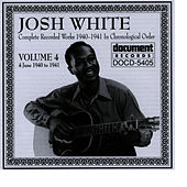Josh White Vol. 4 (1940-1941) by Josh White