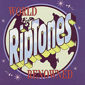 World Renowned by The Riptones