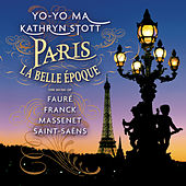 Paris - La Belle Époque by Yo-Yo Ma