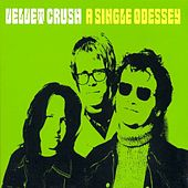 A Single Odessey von Velvet Crush