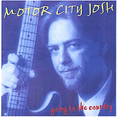 Going To The Country by Motor City Josh