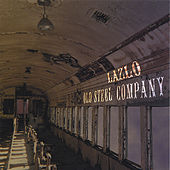 Old Steel Company by Lazlo