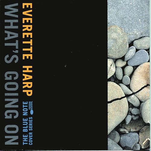 What's Going On by Everette Harp