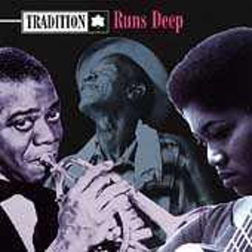 Tradition Runs Deep by Various Artists