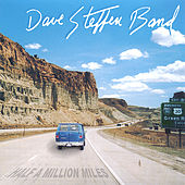 Half A Million Miles by Dave Steffen Band