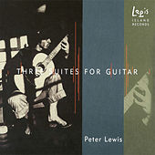 Three Suites for Guitar by Peter Scott Lewis