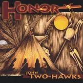 Honor by John Two-Hawks