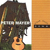 Straw House Down by Peter Mayer