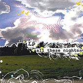 All These Nights by LP