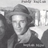 Boyish Hips de Randy Kaplan