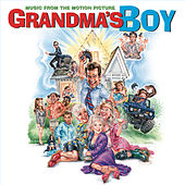 Grandma's Boy-music From The Motion Picture by Original Soundtrack