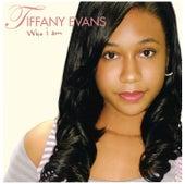 Who I Am by Tiffany Evans