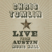 Live From Austin Music Hall de Chris Tomlin