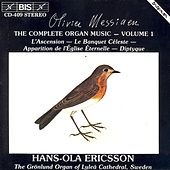 Complete Organ Music, Vol. 1 by Olivier Messiaen