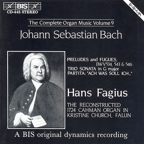 Complete Organ Music, Vol. 9 by Johann Sebastian Bach