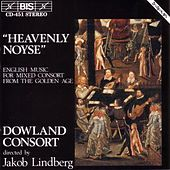 English Music For Mixed Consort by Dowland Consort