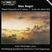 Piano Concerto, Op. 114/Suite Im Alten Stil by Max Reger