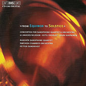 Concertos For Saxophone Quartet And Orchestra by Swedish Chamber Orchestra