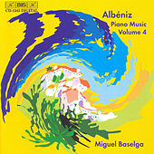 Complete Piano Music, Vol. 4 by Isaac Albeniz