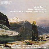 Piano Concerto No. 5/Variations On A Folk-song From Hardanger by Geirr Tveitt