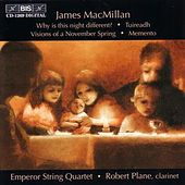 Why Is This Night Different? / Tuireadh / Visions Of A November Spring von James MacMillan