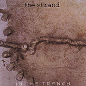 In The Trench by The Strand