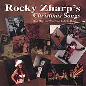 Christmas Songs by Rocky Zharp