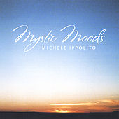 Mystic Moods by Michele Ippolito