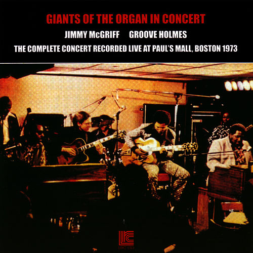Giants Of The Organ In Concert by Jimmy McGriff