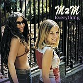 Everything by M2M