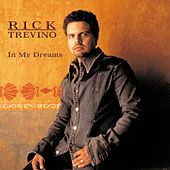 In My Dreams by Rick Trevino