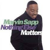 Nothing Else Matters von Marvin Sapp
