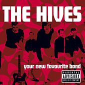 Your New Favourite Band by The Hives