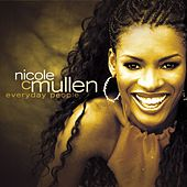 Everyday People by Nicole C. Mullen