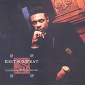 I'll Give All My Love To You de Keith Sweat