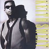Keep It Comin' by Keith Sweat