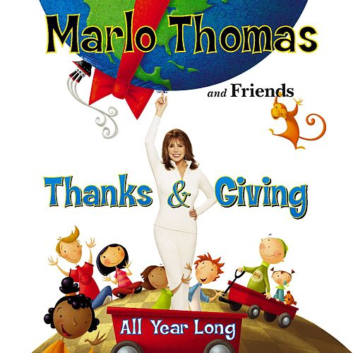 Thanks And Giving All Year Long de Marlo Thomas
