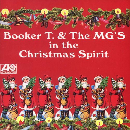 In The Christmas Spirit by Booker T. & The MGs