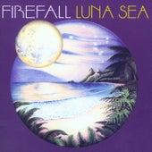 Luna Sea by Firefall