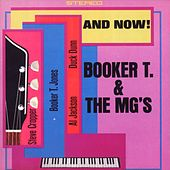 And Now! by Booker T. & The MGs