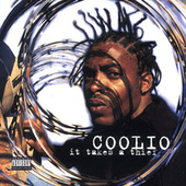 It Takes A Thief de Coolio