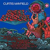 Sweet Exorcist by Curtis Mayfield