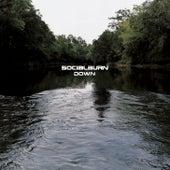 Down by Socialburn