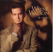 The Very Best by Wayne Watson